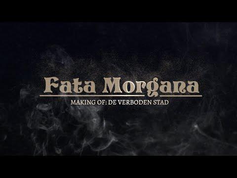 Trailer | Fata Morgana, Making of: De verboden stad